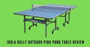 Joola rally outdoor ping pong table review