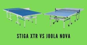 Stiga xtr vs Joola nova outdoor ping pong table